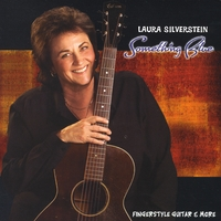Laura Silverstein | Something Blue - Fingerstyle Guitar and More
