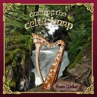 Laura Welker: Aura of the Celtic Harp