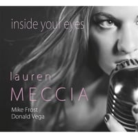 Lauren Meccia, Mike Frost & Donald Vega | Inside Your Eyes
