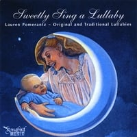 LAUREN POMERANTZ: Sweetly Sing a Lullaby
