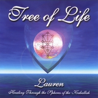 LAUREN POMERANTZ: Tree of Life - Healing Through the Spheres of the Kaballah