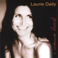 Laurie Daily | I Wanna Live!