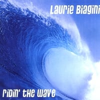 Laurie Biagini | Ridin' The Wave