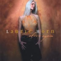 Laurie Horn | Alive Again
