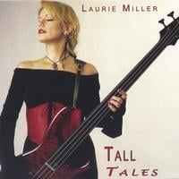 Laurie Miller | Tall Tales