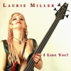 Laurie Miller: I Like You