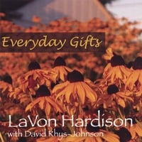 LaVon Hardison | Everyday Gifts