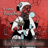 Lavon Hardison | Come Together