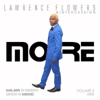 Lawrence Flowers & Intercession | More Dvd