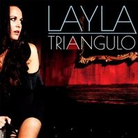 Layla: Triangulo