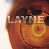 Layne | Up From Down