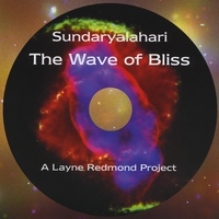Layne Redmond Project | Sundaryalahari: The Wave of Bliss