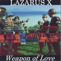Lazarus X | Weapon of Love