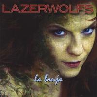 LAZERWOLFS: La Bruja