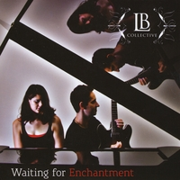 LB Collective | Waiting for Enchantment