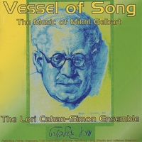 The Lori Cahan-Simon Ensemble | Vessel of Song: The Music of Mikhl Gelbart