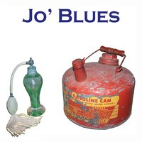 Jo' Blues | Perfume and Gasoline