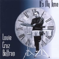Louie Cruz Beltran: It's My Time