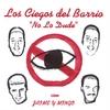LOS CIEGOS DEL BARRIO: No Lo Dude