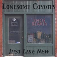 Lonesome Coyotes | Just Like New