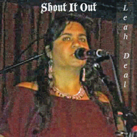 Leah Deal | Shout It Out
