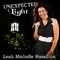 Leah Michelle Hamilton | Unexpected Light