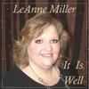 Leanne Miller: It Is Well