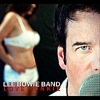 Lee Bowie Band | Love Junkie