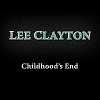 Lee Clayton | Childhood's End