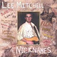 Lee Mitchell | Nicknames