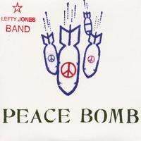 Lefty Jones Band | Peace Bomb