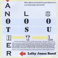 Lefty Jones Band | Another Lost Soul