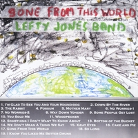 Lefty Jones Band | Gone from This World