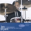 LEN BRYANT: It's Now Midnight(Waiting For Your Love)