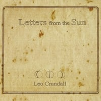 Leo Crandall | Letters from the Sun