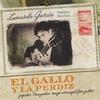 Leonardo Garcia: El Gallo Y La Perdiz