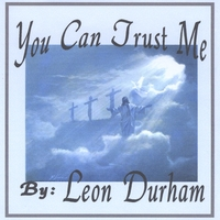 Leon Durham | You Can Trust Me