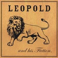 LEOPOLD AND HIS FICTION: Leopold and his Fiction