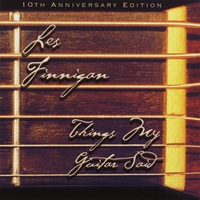 Les Finnigan | Things My Guitar Said (10th Anniversary Edition)