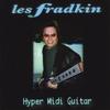 Les Fradkin: Hyper Midi Guitar
