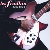 LES FRADKIN: Love You 2