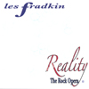 LES FRADKIN: Reality-The Rock Opera