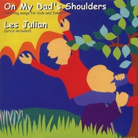 Les Julian | On My Dad's Shoulders