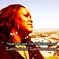 Lettrice Lawrence | Hear Me, Lord: The Collaborations