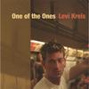 LEVI KREIS: One of the Ones