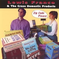 Lewis Franco & The Gross Domestic Products | Zip Code Please