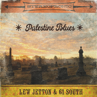 Lew Jetton & 61 South | Palestine Blues