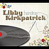 Libby Kirkpatrick: Heroine