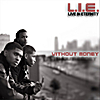 L.I.E. (Live In Eternity): Without Money