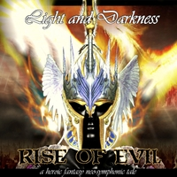 Light and Darkness | Rise of Evil